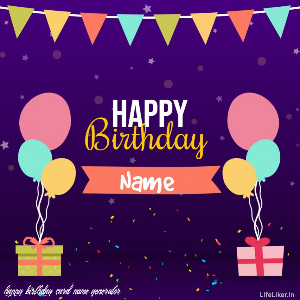 Birthday Card Generator Life Liker In 2020 Birthday Cards To Print Happy Birthday Cake Images Birthday Cards