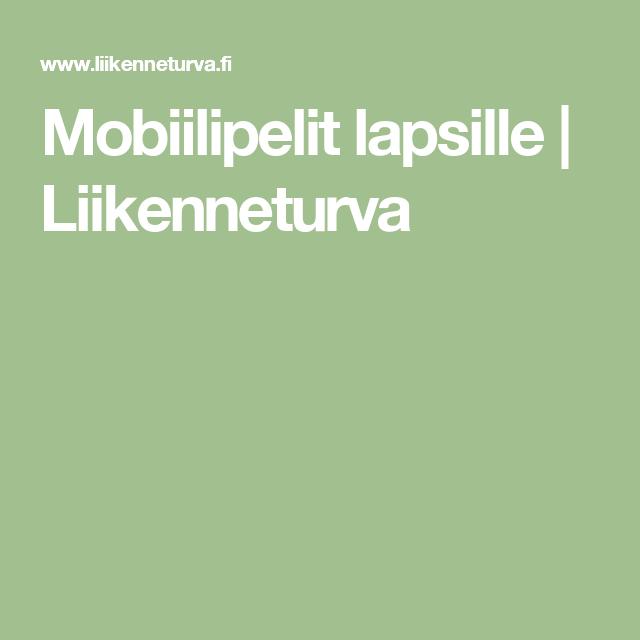 Mobiilipelit lapsille | Liikenneturva