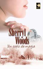 Un Soplo De Magia Sherryl Woods Soplo Libros Para Leer Leer