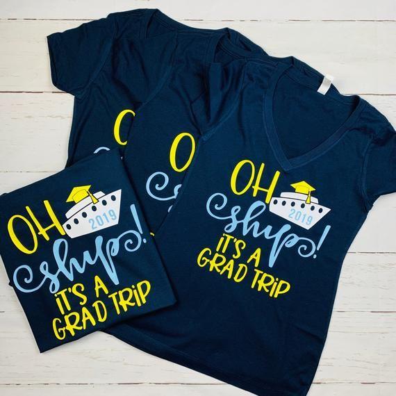 f17ecfdf Cruise Shirts, Cruise Trip Shirts, Graduation Trip Shirts, Grad Trip Shirts,  Cruise, Oh Ship Shirts,