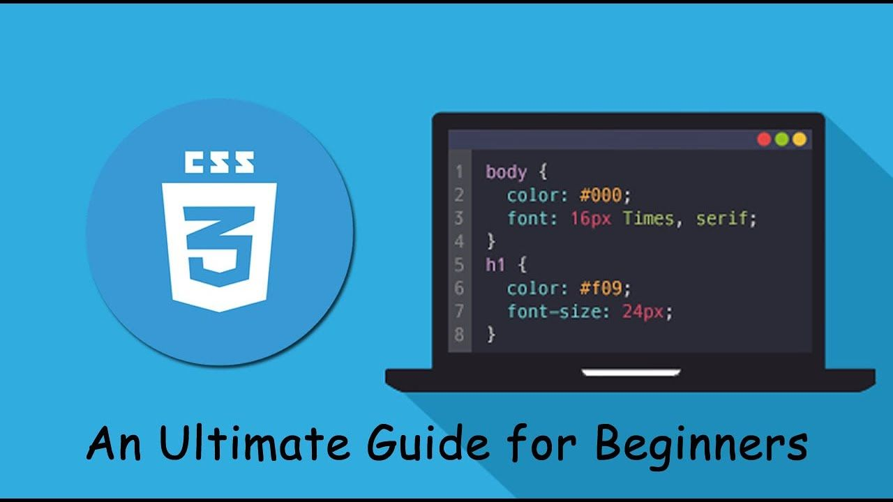 CSS3 Tutorial An Ultimate Guide for Beginners in 2020