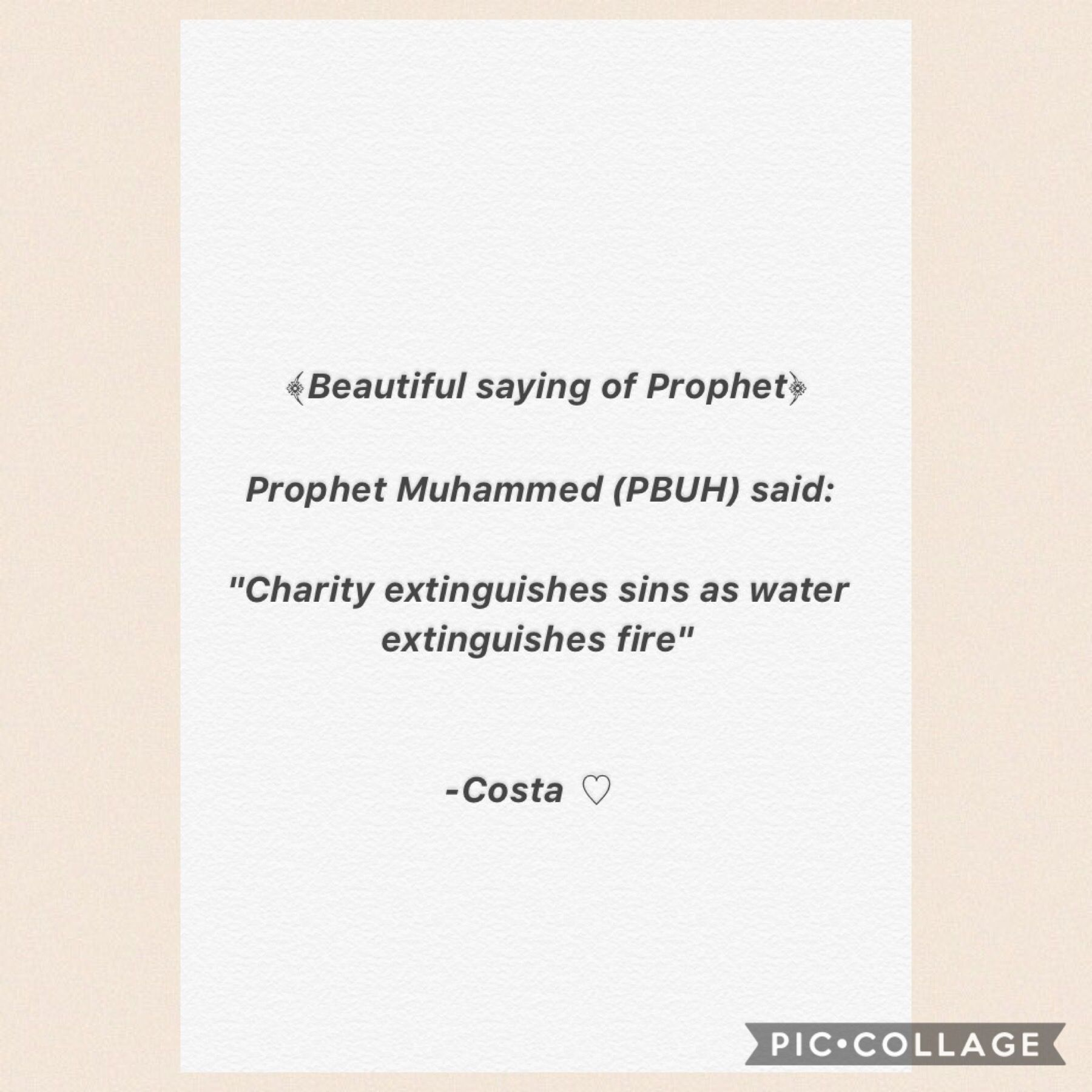 Beautiful saying of Prophet ♡