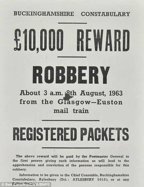 Great Train Robbery detectiveu0027s unseen pictures of the famous heist - criminal wanted poster