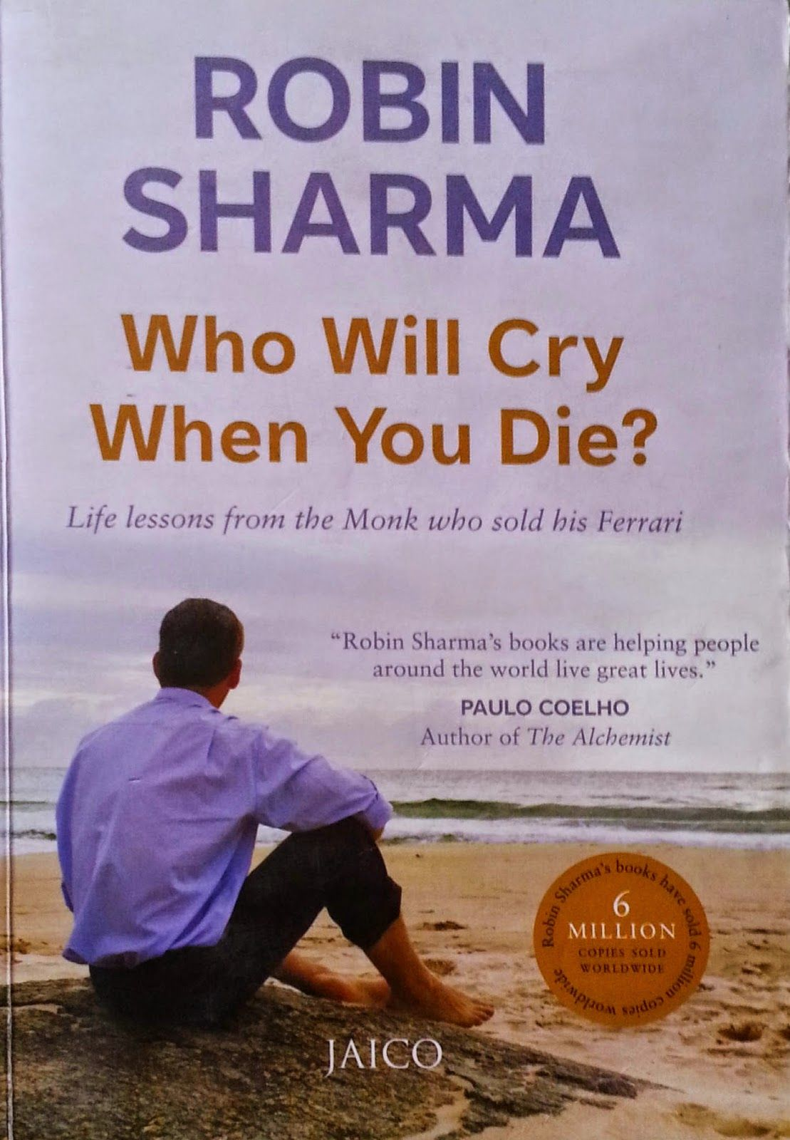 Book review who will cry when you die by robin sharma self help book review who will cry when you die by robin sharma fandeluxe Images