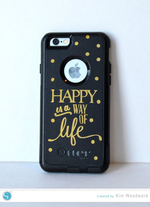 Happy Is A Way Of Life Diy Phone Case Update With Your