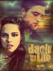 Back to Life Chapter 1, a twilight fanfic | FanFiction