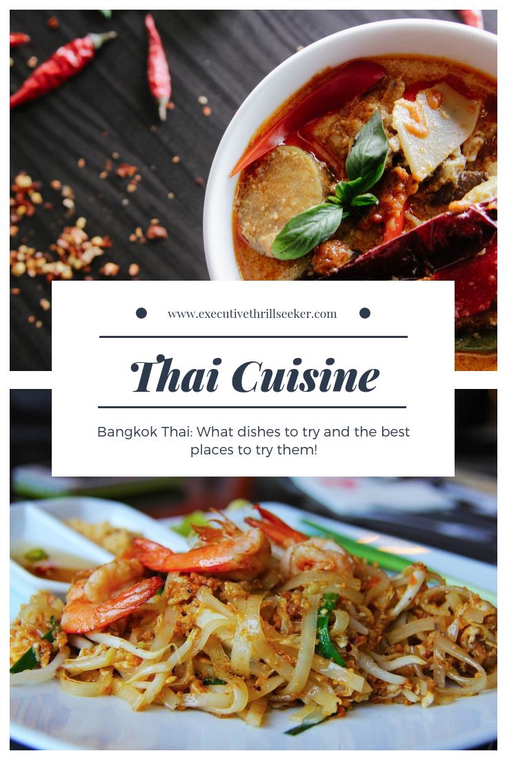 Bangkok Thai Cuisine Cuisine World Cuisine Travel Food