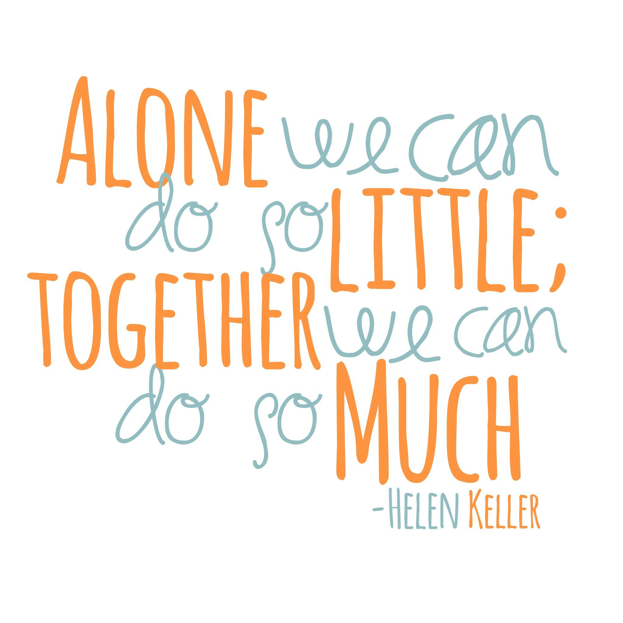 Classroom Decor,Teacher Prints,Inspirational Quotes,Alone We Can Do So Little,Together We Can Do So Much,Printable Wall Art,Digital Download