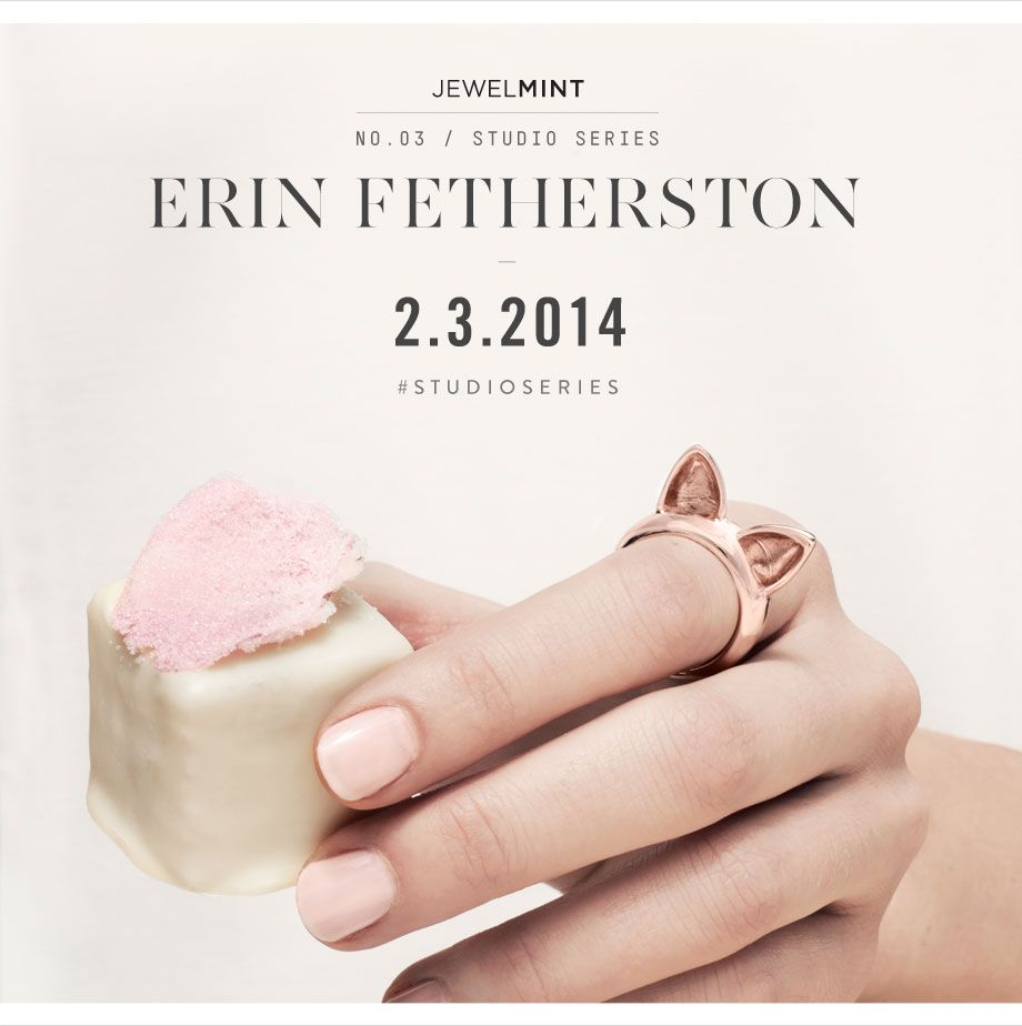 Yay! I can't wait to see some jewelry by Erin Fetherston soon!