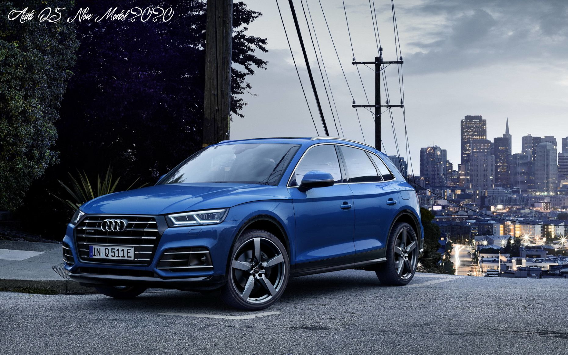 Audi Q5 New Model 2020 Price And Release Date In 2020 Audi Q5 Audi Hybrid Car