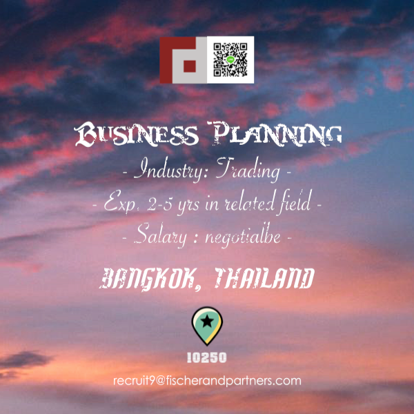 Seeking BUSINESS PLANNING to work in Bangkok, Thailand