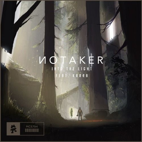 Notaker - Into The Light (feat  Karra) by Monstercat   New tracks by