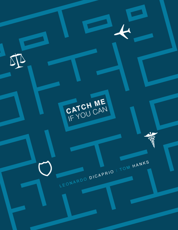 Catch Me If You Can By Justin Krout Design Or Art Movie Posters