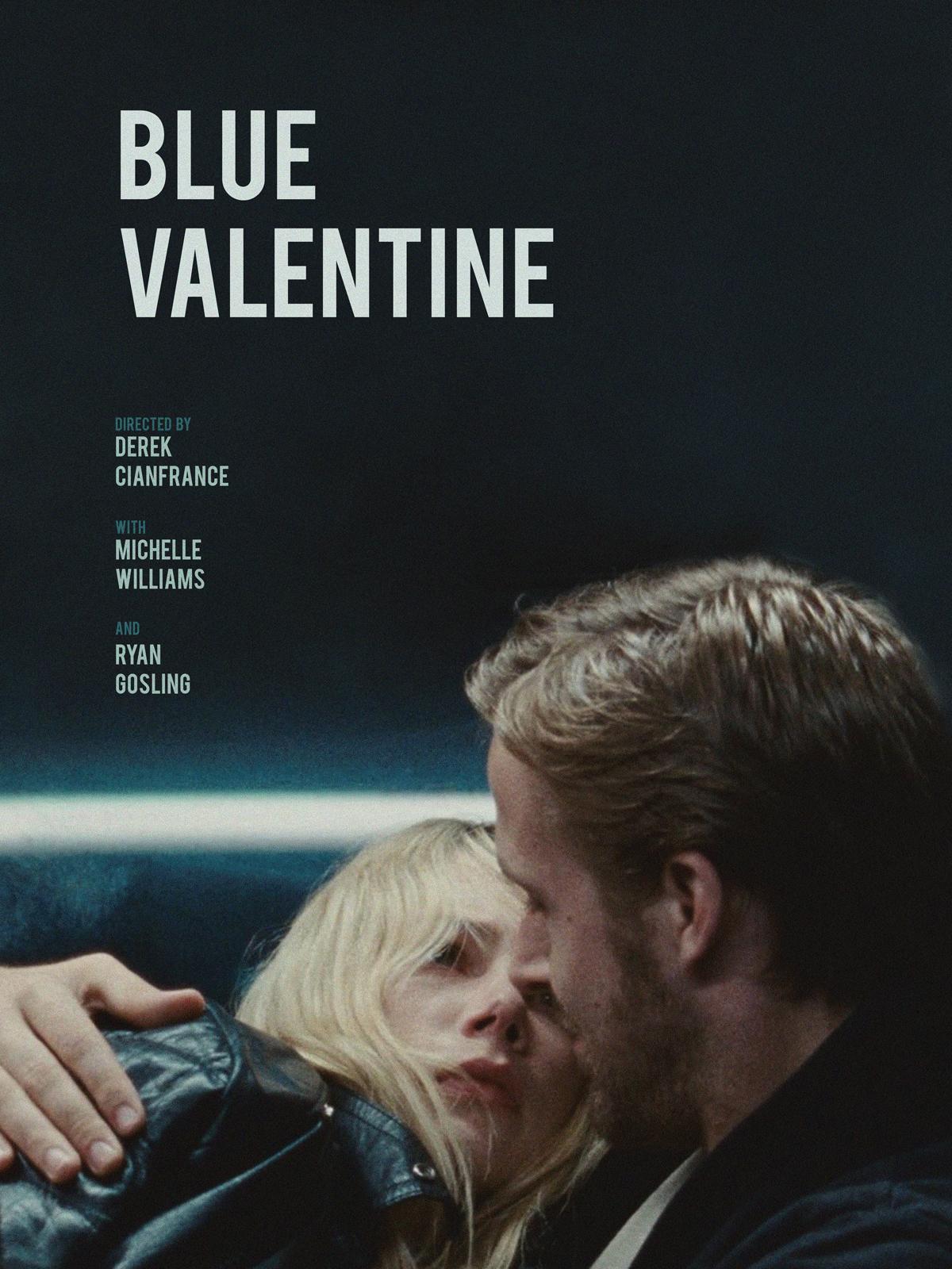 BLUE VALENTINE Movie POSTER 27x40 Ryan Gosling Michelle Williams Faith Wladyka