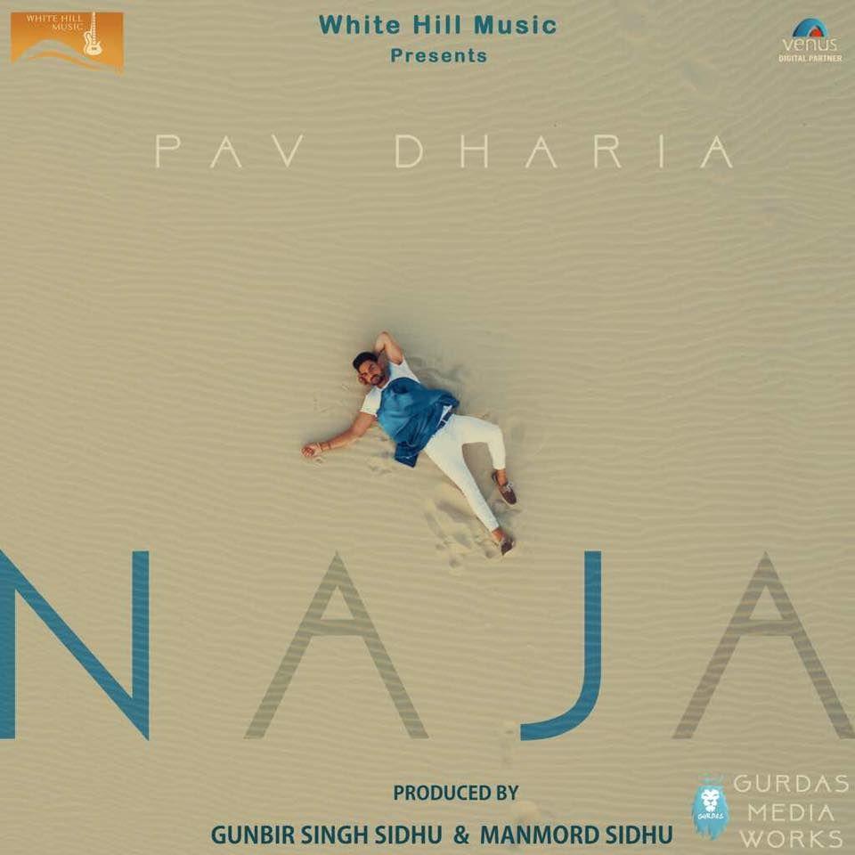 Na Ja Pav Dharia 2017 Punjabi Video Song Download Welcome To Music Punjab Punjabi Music Bollywood Mu Mp3 Song Download Songs Mp3 Song