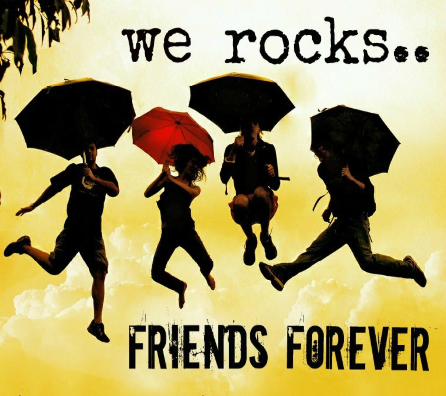 We Rocks Friends Forever Group Jump Hd Picture Jpg 1440 1280 Friendship Pictures Friends Forever Pictures Friends Wallpaper