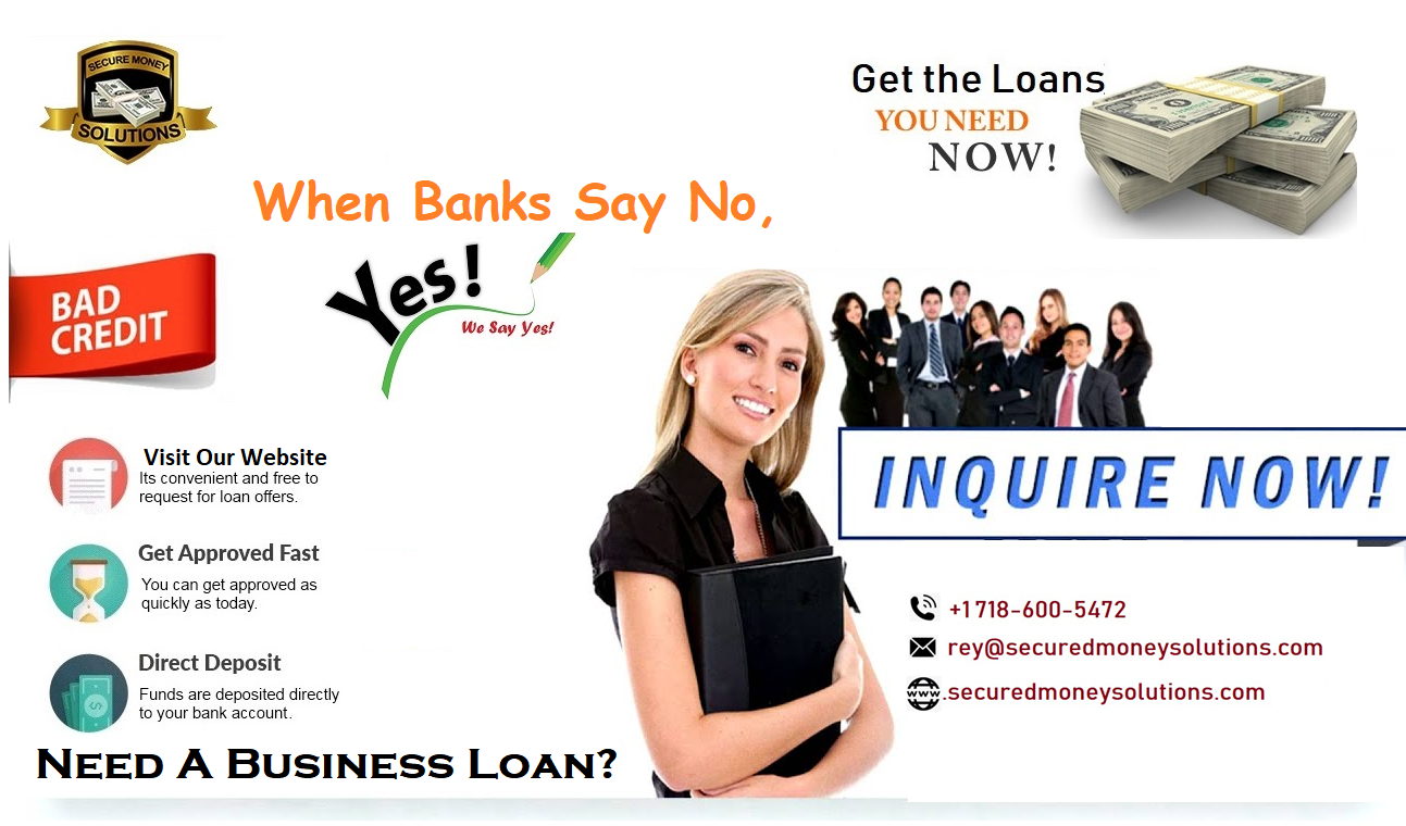 When Banks Say No We Say Yes Ways To Get Money How To Get Money Business Loans