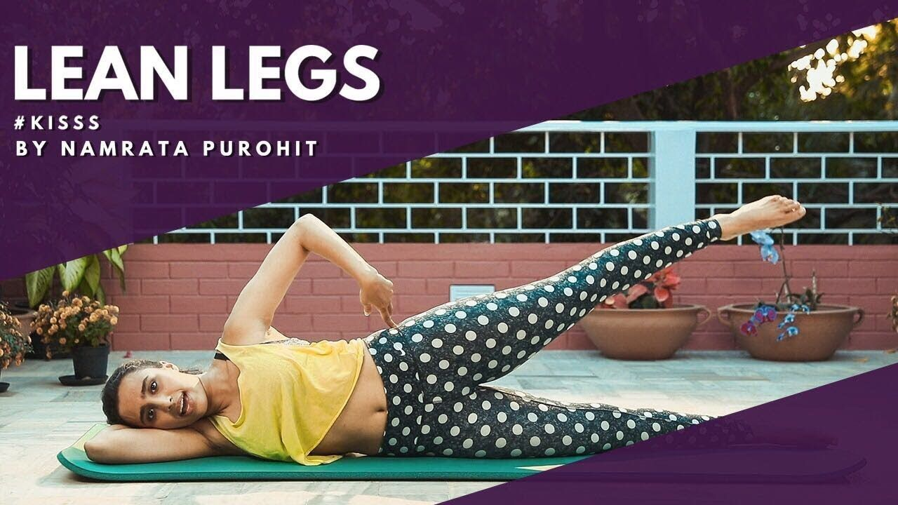 Lean Legs Kisss By Namrata Purohit Lean Legs Workout