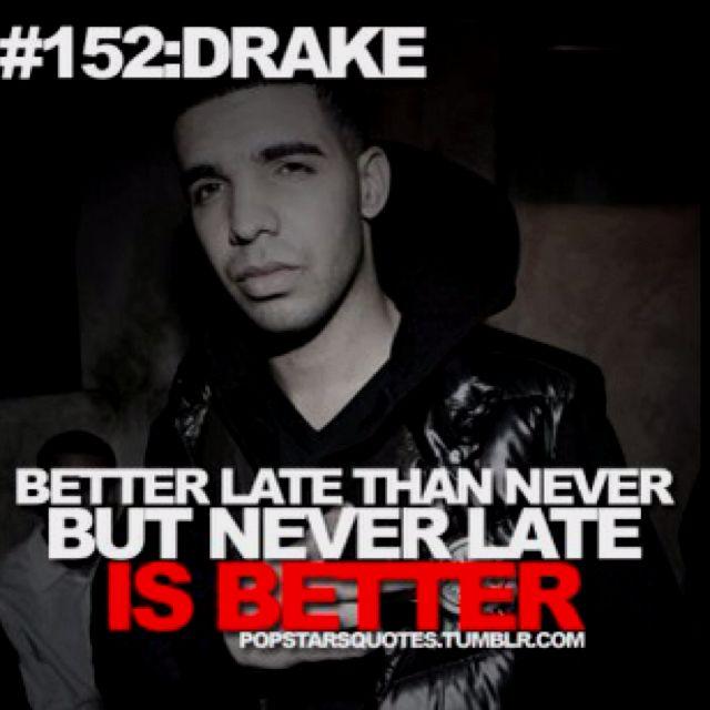 Pin by Jordan Menard on drake Drake quotes, Wise words