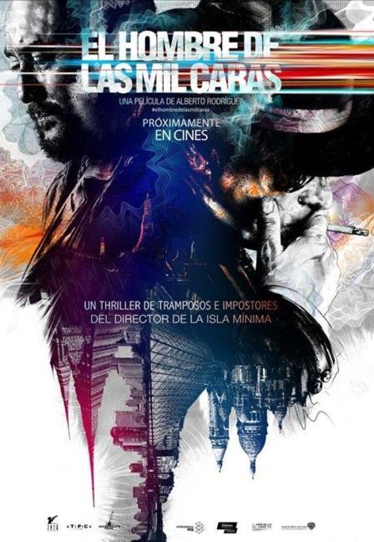Cinelodeon Com El Hombre De Las Mil Caras Alberto Rodriguez Humo Y Espejos Poster Carteles De Cine