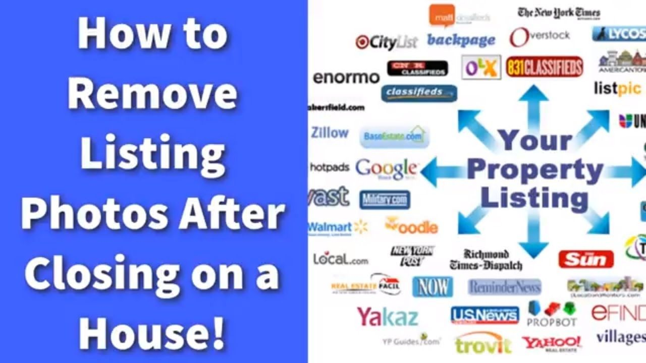 How To Remove Listing Photos After Closing On A House In 2020 How To Remove Photo List