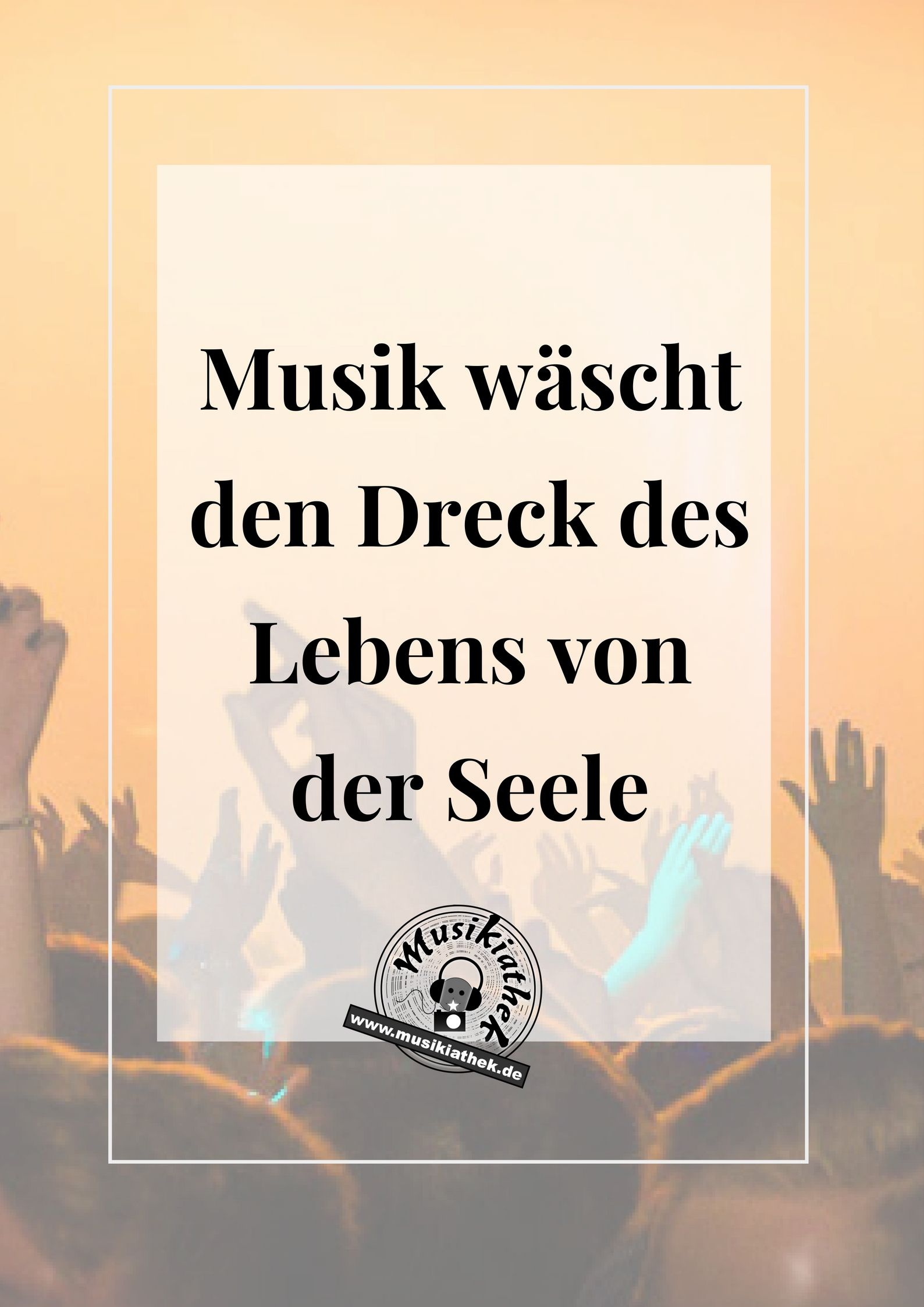 sprüche über musik 🎵 Die TOP 7 Musik Sprüche – Teil 2 | Musik Sprüche und Zitate  sprüche über musik