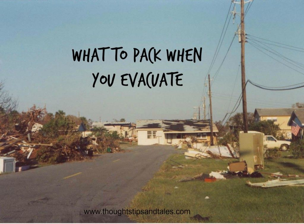 What to Pack When You Evacuate #hurricanefoodideas