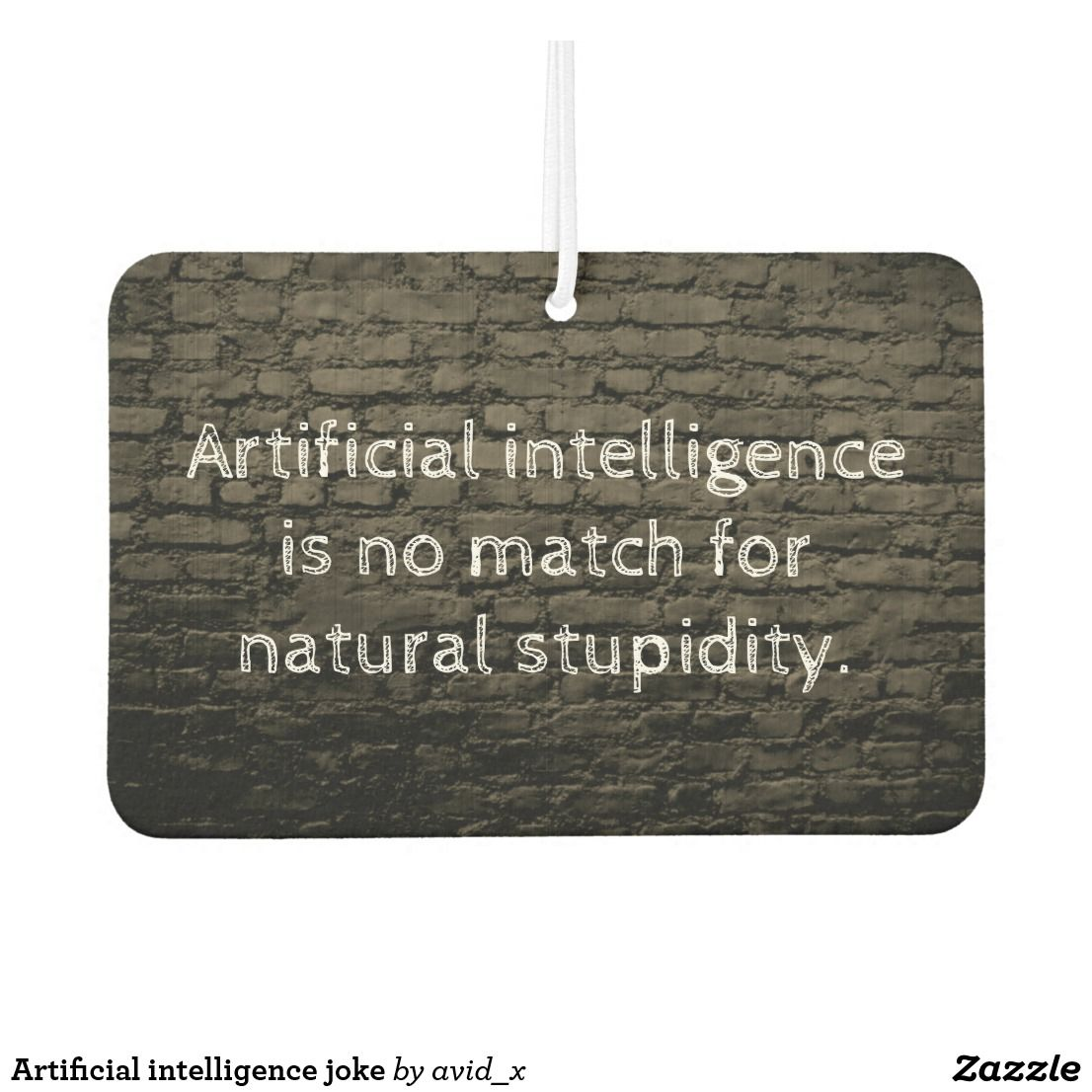 Artificial intelligence joke air freshener Zazzle.ca