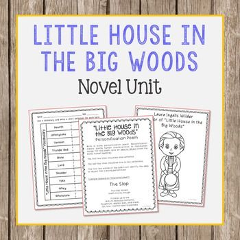 Little House In The Big Woods Novel Study Novel Studies Study