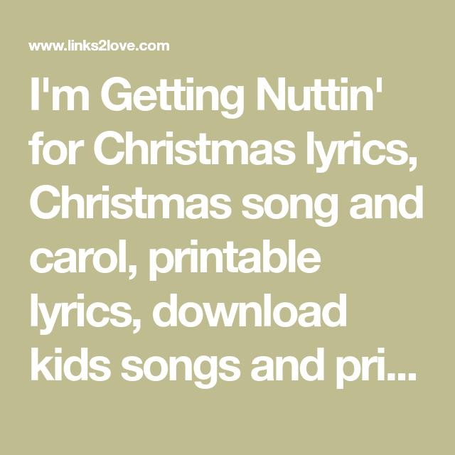 Im Gettin Nuttin For Christmas.I M Getting Nuttin For Christmas Lyrics Christmas Song And