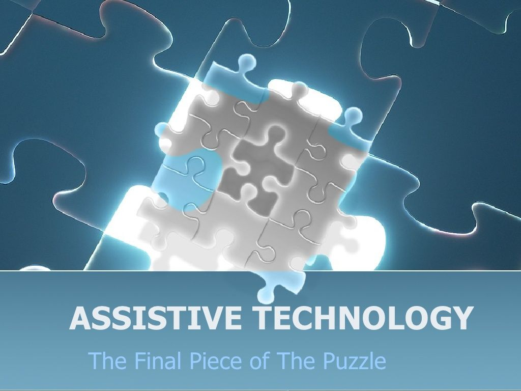 Assistive Technology By Smyles157 Via Slideshare