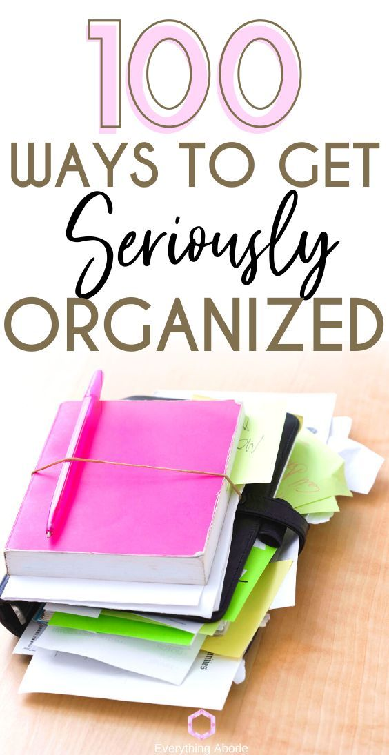 Organize Your Life. Heck, Declutter and #Organize All of It. Here Are Home Organizing, Life Organizing, Decluttering Ideas and 100 Other Life Organizing Tips to Get Yourself Seriously Organized. #Organizing #Organized #Declutter