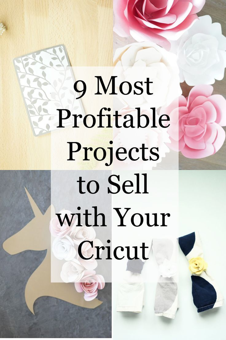 9 Most Profitable Cricut Business Projects to Sell #craftstosell