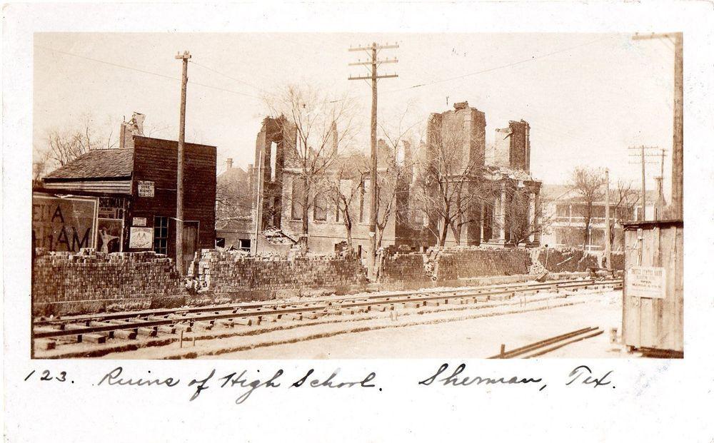 Azo Rppc Ruins Of High School Sherman Texas Sherman Texas Texas History Houston Street