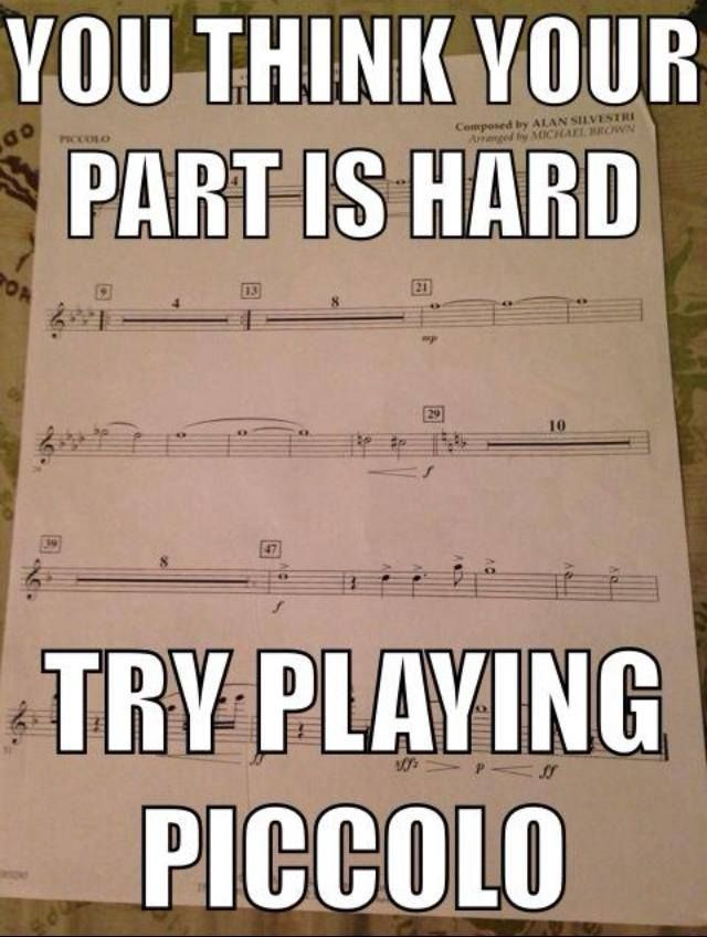 Try playing piccolo