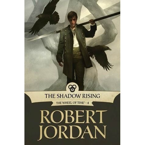 The Shadow Rising Wheel Of Time 4 By Robert Jordan Fantasy Fiction Books Read It And Weep The Way Of Kings