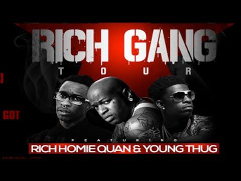 Young Thug Rich Homie Quan Keep It Goin Rich Gang The Tour