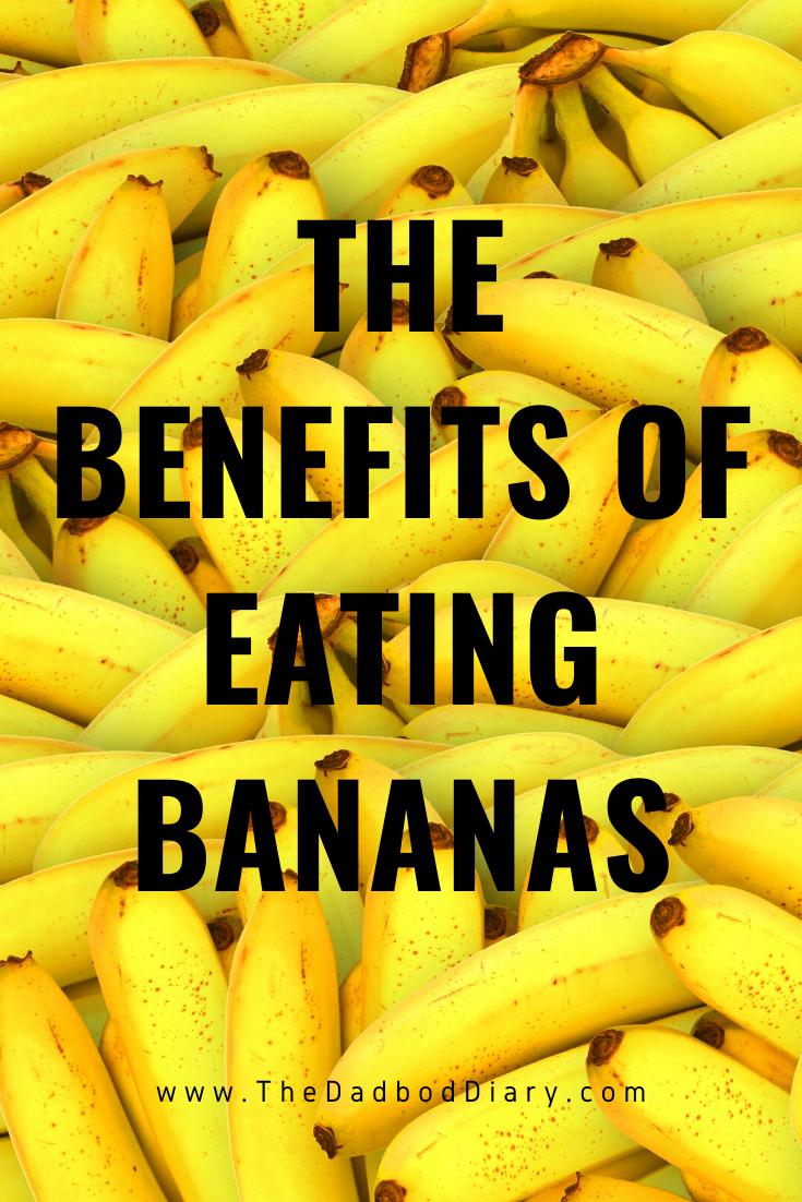The Benefits Of Eating Bananas