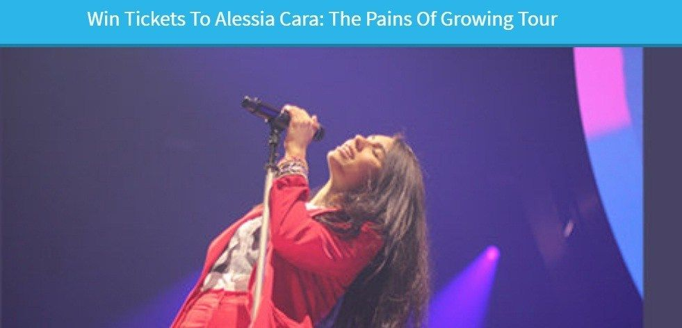 Alessia Cara The Pains Of Growing Tour Sweepstakes Win Tickets