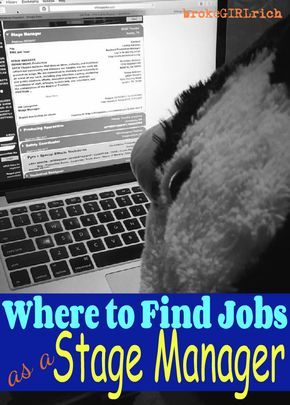 where to find jobs as a stage manager theatre backstage stagemanager stagemanagement