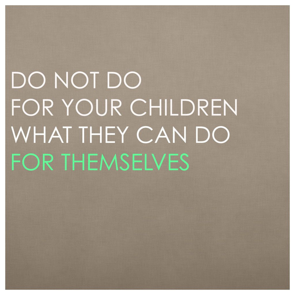 To Raise Confident Independent Kids >> Raise Your Kids To Be Independent And Confident Inspiration