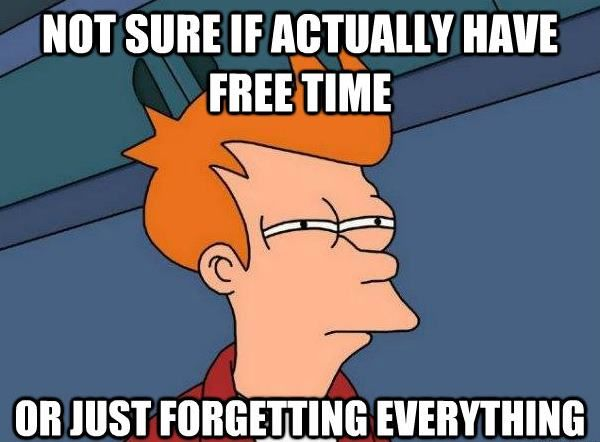 I'm usually just forgetting something...
