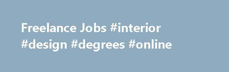 Freelance Jobs Interior Design Degrees Online