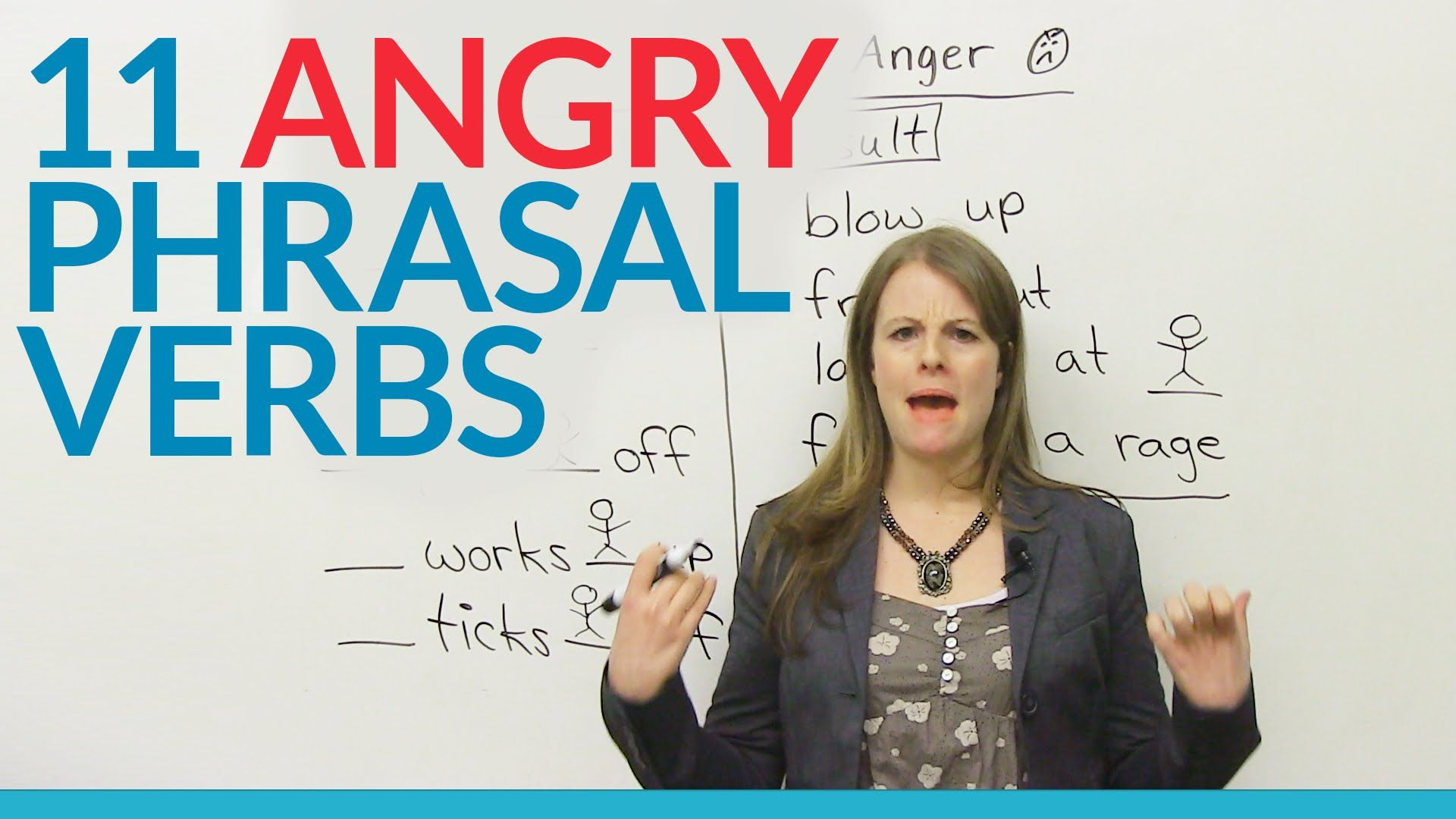Learn 11 Angry Phrasal Verbs In English English Verbs Conversational English Learn English