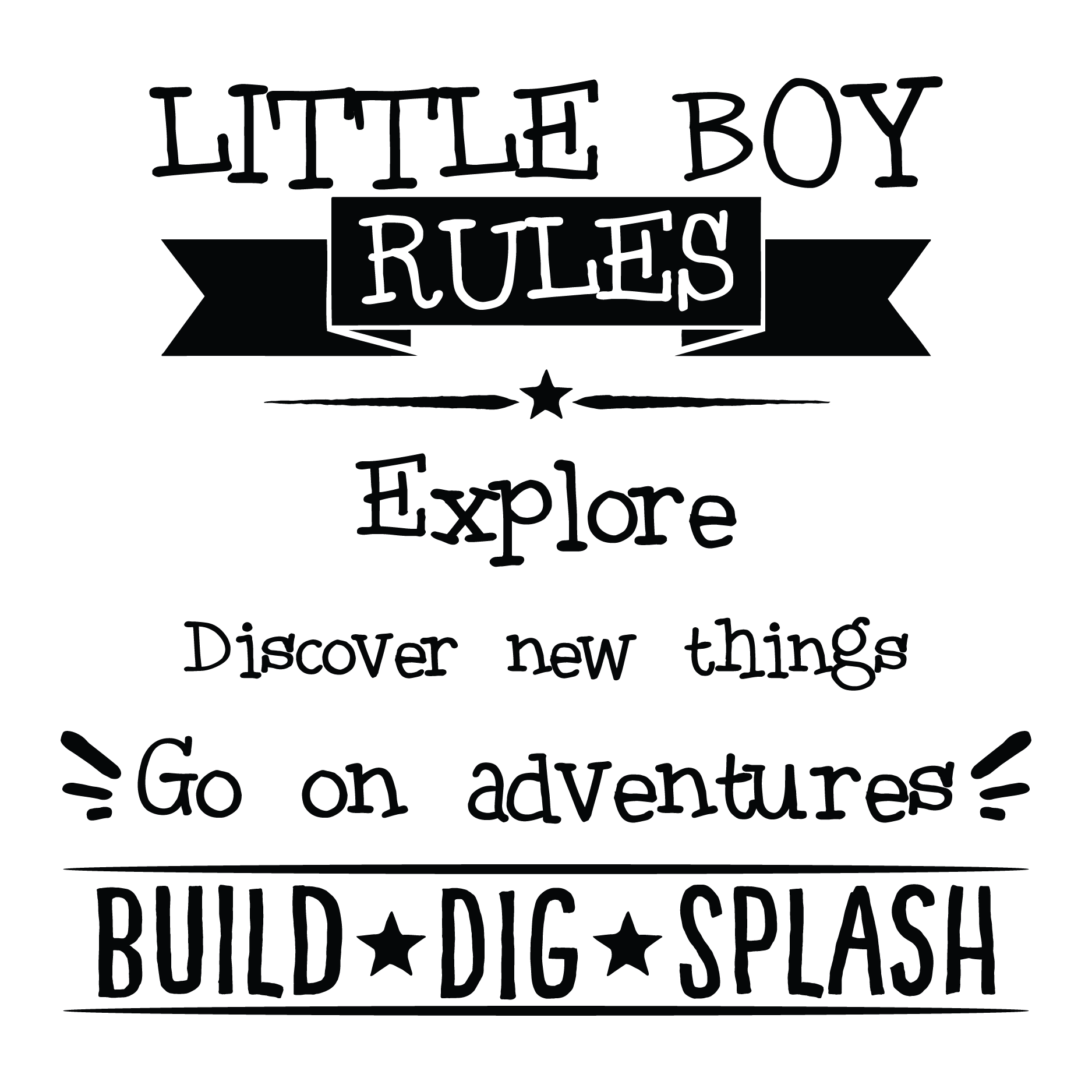 Little Boy Quotes New Little Boy Rules I Go On An Adventure  Adventure Quotes