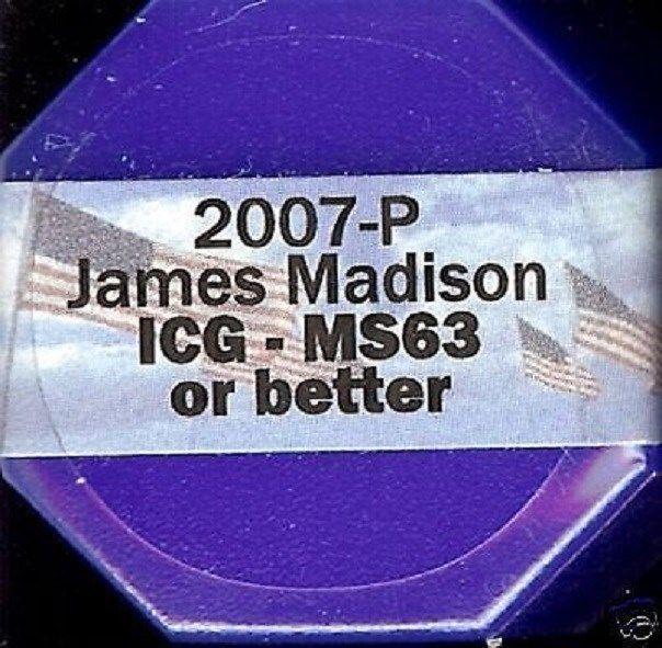 Item specifics     Method of Manufacture:   Business Strike   Mint:   Philadelphia     Grade:   MS63 OR BETTER   Certification:   ICG      ICG CERT~~2007-P MADISON PRESIDENTIAL...