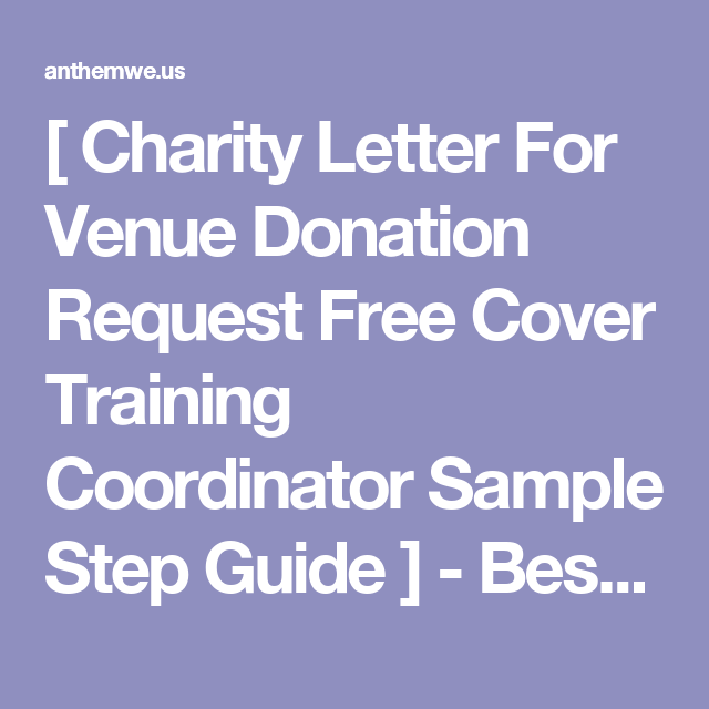 Charity letter for venue donation request free cover training charity letter for venue donation request free cover training coordinator sample step guide altavistaventures Image collections