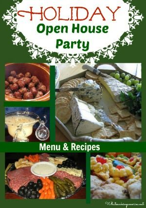 Holiday Open House Menu, How To Plan A Holiday Open House, Christmas