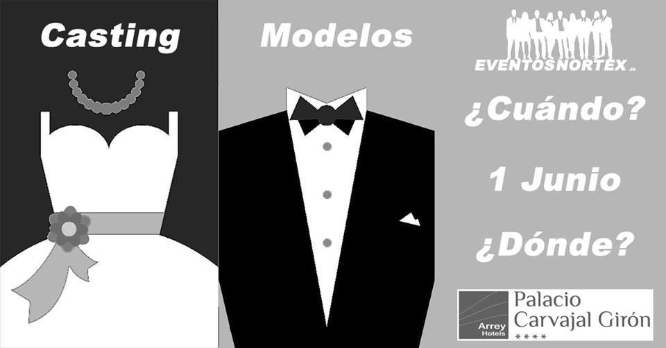 www.eventosnortex.es El próximo 1 de Junio a las 18:00h Casting para elegir modelos y azafatas para feria de bodas y comuniòn en el Hotel Carvajal Girón Plasencia. eventosnortex@gmail.com Informate.