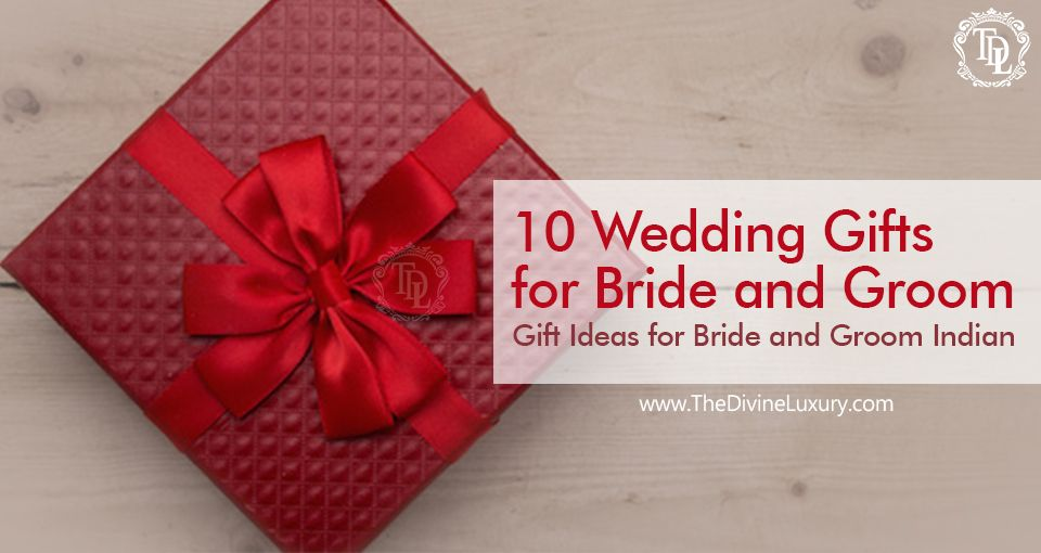 10 wedding gifts for bride and groom gift ideas for